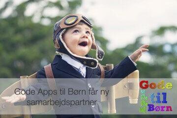 Gode Apps til Børn får ny samarbejdspartner